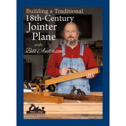 DVD cover for Building a Traditional 18th Century Jointer Plane with Bill Anderson