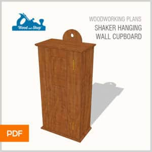 woodworking plans for a shaker hanging wall cupboard by Joshua Farnsworth