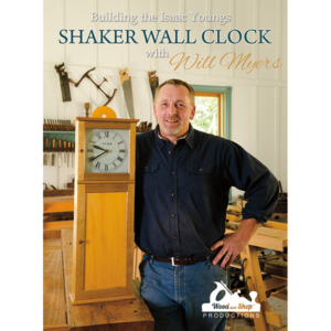 Building the Isaac Youngs Shaker Wall Clock with Will Myers